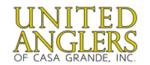 United Anglers of Casa Grande